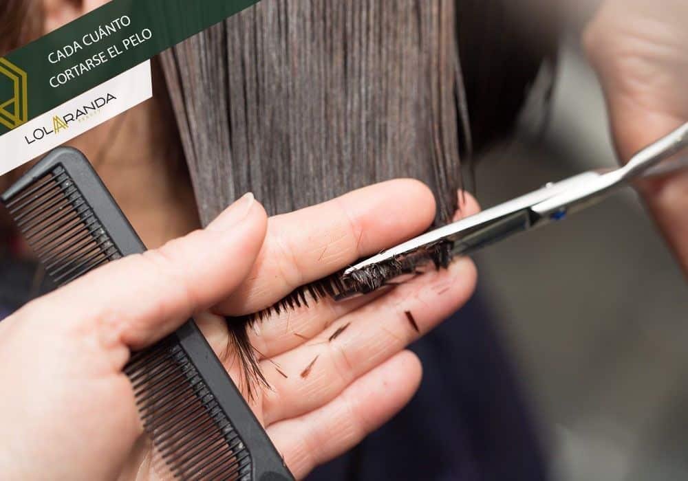 cada cuánto cortarse el pelo
